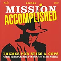 Mission Accomplished: Themes for Spies & Cops