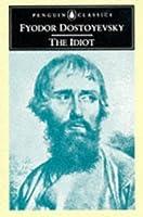 The Idiot (Penguin Classics)