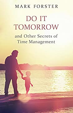 Do It Tomorrow and Other Secrets of Time Managementの書影