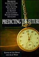 Predicting the Future (Darwin College Lectures)