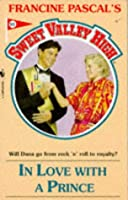 IN LOVE WITH PRINCE (SWEET VALLEY HIGH)