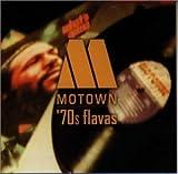 MOTOWN'70s FLAVAS ユーチューブ 音楽 試聴
