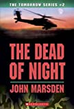 The Dead of Night (Tomorrow #2)