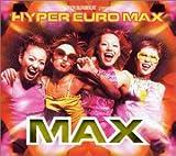 スーパーユーロビート・プレゼンツ・HYPER EURO MAX/