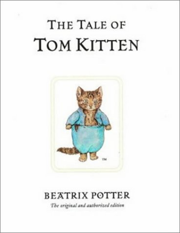 The Tale of Tom Kitten (Peter Rabbit)の詳細を見る