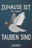 Kalender: 2020 A5 1 Woche 2 Seiten - 110 Seiten - Zuhause ist wo meine Tauben