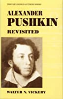 Alexander Pushkin (Twayne's World Authors Series)