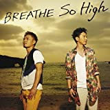 So High / BREATHE