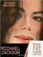 Michael Jackson: The FBI Found Nothing