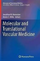 Molecular and Translational Vascular Medicine (Molecular and Translational Medicine)