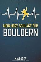 Kalender: 2020 A5 1 Woche 2 Seiten - 110 Seiten - Mein Herz schlaegt fuer Bouldern