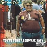 Fat Boy Slim - You've Come A Long Way, Baby (Li...