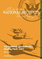 The Holloman Story (Military Briefing Film); 1957 [SILENT] [並行輸入品]