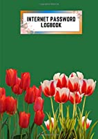 internet password logbook: a4 8.27x11.69 cute internet password book | cool internet password logbook paper with page numbers | internet password logbook | internet password notebook journal paper | tulip spring flower plant emerald color