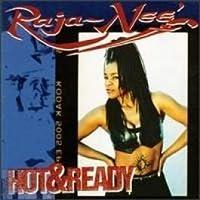 Hot & Ready by Raja-Nee (1994-10-18)