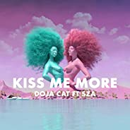 Kiss Me More [Explicit]