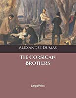 The Corsican Brothers: Large Print