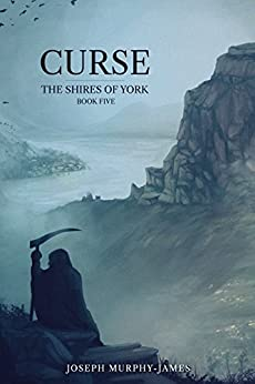 The Shires of York: Five: Curse by [Murphy-James, Joseph]