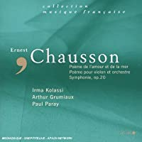 Chausson: Orchestral Works