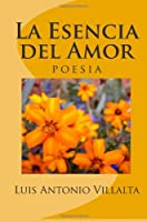 La Esencia del Amor / The Essence for Love: Un Regalo De Dios / a Gift of God