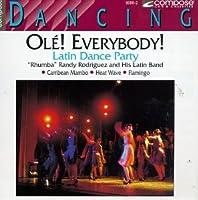 Ole Everybody Latin Dance