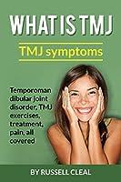 What is TMJ: TMJ symptoms, Temporomandibular joint disorder, tmj exercises, treatment, pain, all covered