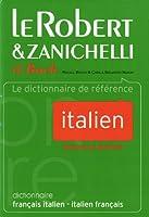 Le Robert & Zanichelli Dictionnaire Francais-Italin-Italien Francais (Dictionnaires Bilingues)