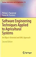 Software Engineering Techniques Applied to Agricultural Systems: An Object-Oriented and UML Approach