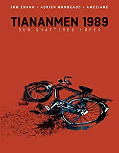 Tiananmen 1989: Our Shattered Hopes (English Edition)