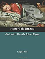 Girl with the Golden Eyes: Large Print