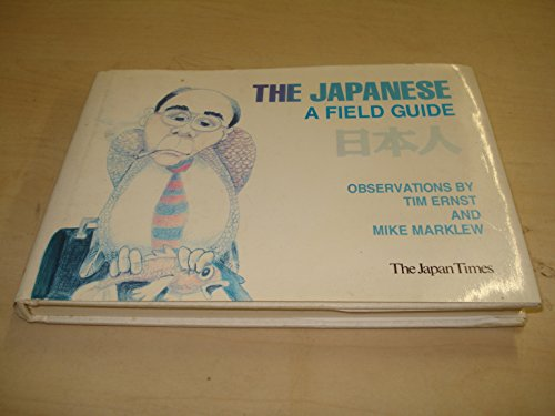 THE JAPANESE―A FIELD GUIDE