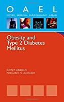 Obesity and Type 2 Diabetes Mellitus (Oxford American Endocrinology Library) by John P. Sheehan Margaret M. Ulchaker(2011-12-01)