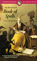 Book of Spells (Wordsworth Collection)