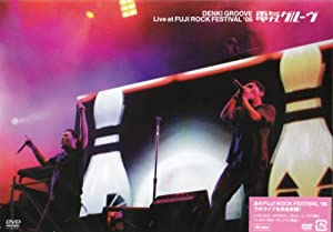 Live at FUJI ROCK FESTIVAL '06 [DVD]