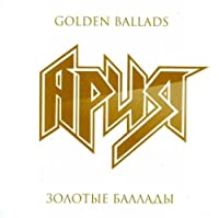 Ariya. Golden Ballads [Ария. Золотые баллады]