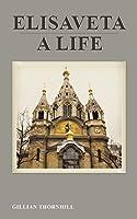 Elisaveta: A Life