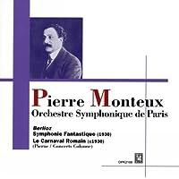 ベルリオーズ : 幻想交響曲 Op.15 , 序曲 「ローマの謝肉祭」 Op.9 (Berlioz : Symphonie Fantastique (1930), Le Carnaval Romain (c1930) / Pierre Monteux , Orchestre Symphonique de Paris)