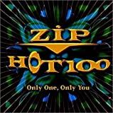 ZIP HOT100~ONLY ONE,ONLY YOU~