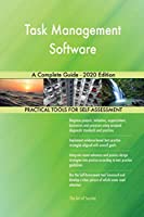 Task Management Software A Complete Guide - 2020 Edition