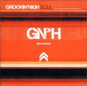 Groovin'High Soul