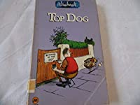 Top Dog: Thelwell's Complete Canine Compendium