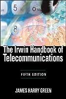 The Irwin Handbook of Telecommunications, 5E