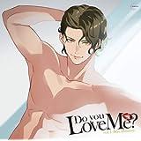 Do you Love Me? vol.1 -Shu Hinami-【共通特典:ドラマCD付き】