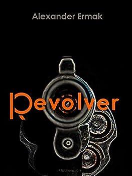 The Revolver (English Edition)