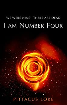 I Am Number Four: (Lorien Legacies Book 1) by [Lore, Pittacus]