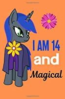 I Am 14 and Magical: Unicorn Journal for Girls Lined Notebook for Women and Happy Birthday Notebook/diary for 14-year-old Teen Girls Best Birthday Gift for Girls for Drawing Writing and Doodling