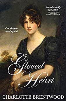 Gloved Heart: A Regency Romance (Hearts of Amberley Book 2) by [Brentwood, Charlotte]