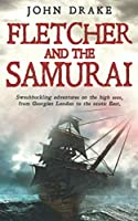 Fletcher and the Samurai (Fletcher Series)