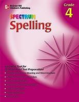 Spectrum Spelling 4 (McGraw-Hill Learning Materials Spectrum)