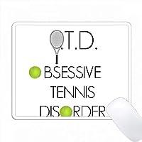 OTDの強迫観念テニス障害 PC Mouse Pad パソコン マウスパッド
